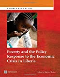 img - for Poverty and the Policy Response to the Economic Crisis in Liberia (World Bank Studies) book / textbook / text book