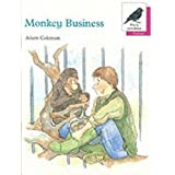 Oxford Reading Tree: Stages 8-11: More Jackdaws Anthologies: Monkey Business: Monkey Businessby Adam Coleman
