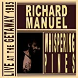 Whispering Pines: Live at the Gateway 1985