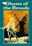 img - for Ghosts of the Broads book / textbook / text book