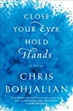 Close Your Eyes, Hold Hands: A Novel (Random House Large Print)