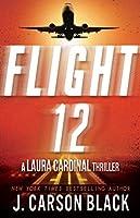 Flight 12: A Laura Cardinal Thriller (Flight 12 Begins Series) (English Edition)