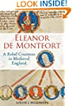Eleanor de Montfort: A Rebel Countess...