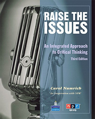 Raise the Issues: An Integrated Approach to Critical Thinking