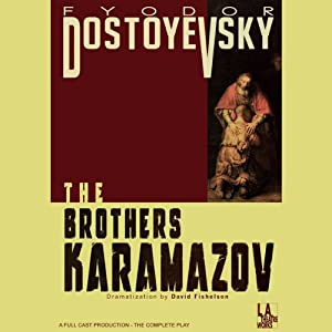The Brothers Karamazov (Dramatized) | [Fyodor Dostoyevsky]