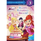 Happy Birthday, Bloom! (Winx Club) (Step into Reading)
