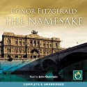 The Namesake: An Alec Blume Mystery, Book 4 (       UNABRIDGED) by Conor Fitzgerald Narrated by John Guerrasio