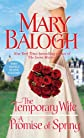 The Temporary Wife/ A Promise of Spring (Thorndike Press Large Print Romance Series)