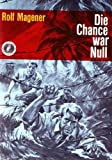 img - for Die Chance war null book / textbook / text book