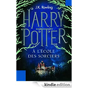 Harry Potter � l'�cole des Sorciers (Tome 1) (French Edition)