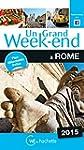 Un Grand Week-End � Rome 2015