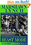 "Marshawn Lynch ""Everything the media..."