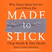 Made to Stick | [Chip Heath, Dan Heath]