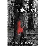 Teen Fury: Unleashed ~ Amanda Torrey