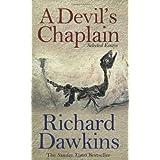 "A Devil's Chaplain: Selected Essays: Selected Writingsvon ""Richard Dawkins"""