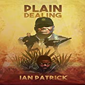Plain Dealing: The Ryder Quartet, Book 3 | Ian Patrick