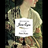 img - for Becoming Jane Eyre book / textbook / text book