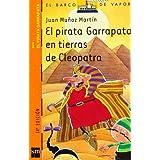 El pirata Garrapata en tierras de Cleopatra (Barco de Vapor Naranja)