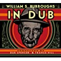 William S. Burroughs In Dub