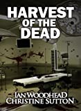 img - for Harvest of the Dead (Zombie Armageddon) book / textbook / text book