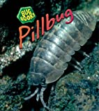 Pillbug (Bug Books)