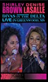 Shirley Brown/Denise LaSalle: Divas in the Delta Live in Greenwood, MS