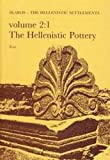 img - for Failaka/Ikaros: Danish Archaeological Investigations in Kuwait - The Hellenistic Pottery: Hellenistic Pottery v. 2 (Jutland Archaeological Society Publications) by Lise Hannestad (1985-12-19) book / textbook / text book