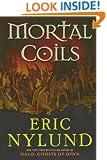 Mortal Coils (The Mortal Coils Series)