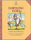 img - for Dawdling Dora: A Book About Obedience (Castle Tales) book / textbook / text book