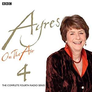 Ayres on the Air 4 | [Pam Ayres]
