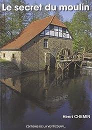 Le secret du moulin
