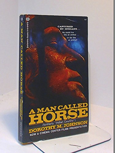 essay about a man called horse Analysis of a man called horse a man called horse is a story that shows how a clash between two cultures, angelo and indian, effect a mans goal of finding.