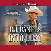 Into Dust | B. J. Daniels