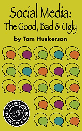 Social Media, The Good, Bad & Ugly (A to eZ BooKs Book 3) (Social Media Social Good compare prices)