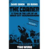 The Corner: A Year in the Life of an Inner-City Neighbourhoodby David Simon