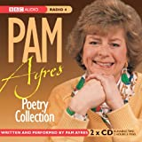 The Pam Ayres Poetry Collection (BBC Radio Collection)