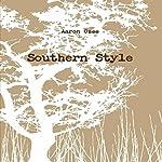Southern Style | Aaron Ozee