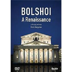 Bolshoi: A Renaissance