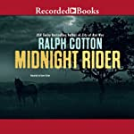 Midnight Rider | Ralph Cotton