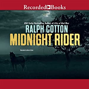 Midnight Rider | [Ralph Cotton]