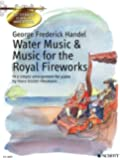 Water Music & Music for the Royal Fireworks: Get to Know Classical Masterpieces Series In a simple arrangement for piano by Hans-Gunther Heumann