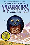 Warriors, Outcast (Warriors: Power of Three)