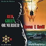Red, Green, or Murder: A Sheriff Bill Gastner Mystery #10 | Steven F. Havill