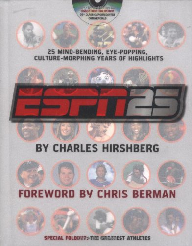 ESPN 25: 25 Mind-Bending, Eye-Popping, Culture-Morphing Years of Highlights