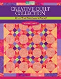 img - for Creative Quilt Collection Volume Three: From That Patchwork Place book / textbook / text book