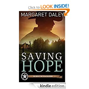 Saving Hope: Men of the Texas Rangers Book 1