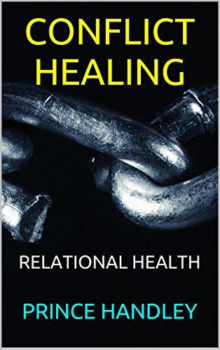 Conflict Healing: Relational Health