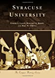 img - for Syracuse University (The Campus History) book / textbook / text book