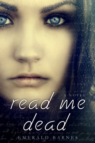 Read Me Dead by Emerald Barnes
