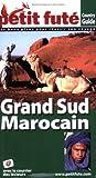echange, troc Dominique Auzias, Jean-Paul Labourdette, Collectif - Le Petit Futé Grand Sud marocain